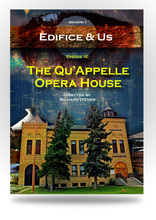 Related Product - The Qu'Appelle Opera House