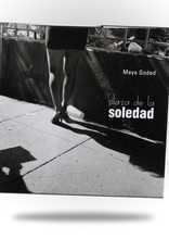 Related Product - Maya Goded: Plaza de la Soledad